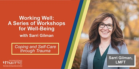 Coping and Self-Care through Trauma tickets