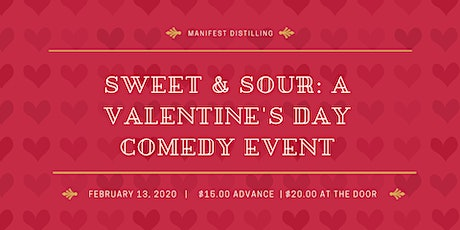 Sweet & Sour: A Valentine's Day Comedy Event at Manifest Distilling tickets