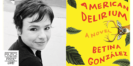 P&P Live! Betina González | AMERICAN DELIRIUM with Heather Cleary tickets