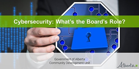 Cybersecurity: What's the Board's Role? - A Live Interactive Webinar tickets
