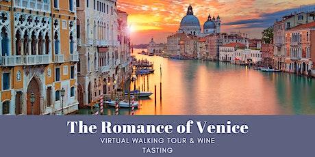 The Romance of Venice: Virtual Tour & Veneto Wine Tasting tickets