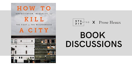 Studio ATAO x Prose Heaux Book Club Discussion: How To Kill A City tickets