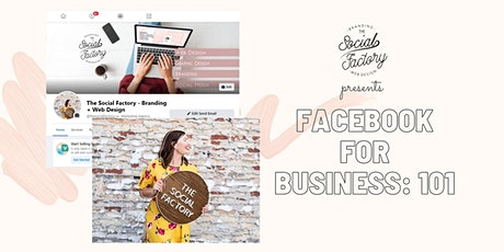 Facebook for Business: 101 tickets