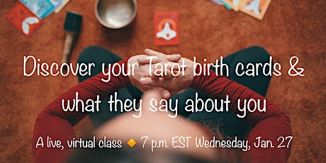 Discover your Tarot birth cards & what they say about you! tickets