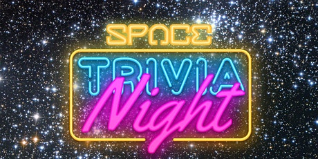 Space Fest 2021: Cosmic Trivia tickets