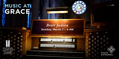 Organ Recital at Grace Cathedral with Brett Alan Judson - Livestream tickets