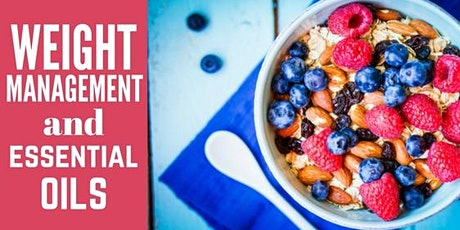 Weight Management and Essential Oils tickets