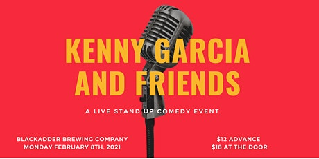 Kenny Garcia and Friends: A Live Stand-Up Comedy Event at Blackadder tickets