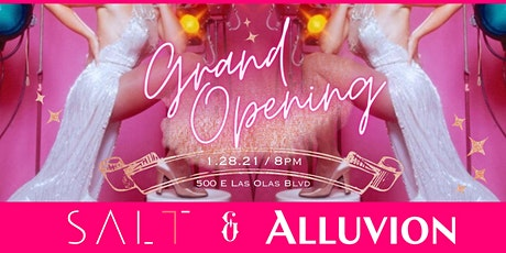 SALT7 Alluvion Grand Opening Party tickets