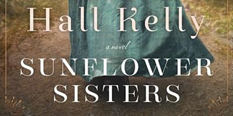 Martha Hall Kelly Discusses Sunflower Sisters tickets