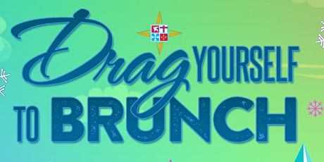 DRAG Yourself to Brunch tickets