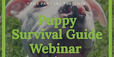 Puppy Survival Guide Webinar tickets