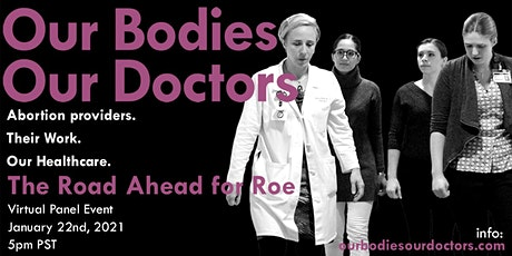 The Road Ahead for Roe:  The Future for Reproductive Rights and Justice tickets