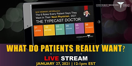 What Do Patients Really Want From Their Doctor? tickets