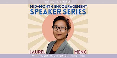 Mid-Month Speaker Series: Laurel Meng tickets