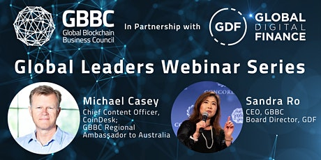 Global Leaders Series with Michael Casey, CoinDesk's Chief Content Officer tickets