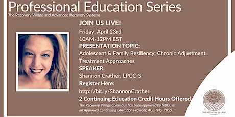 Professional Education Series: Adolescent & Family Resiliency tickets