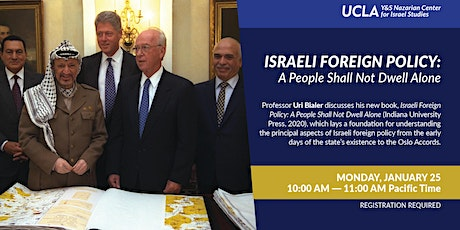 Israeli Foreign Policy: A People Shall Not Dwell Alone tickets
