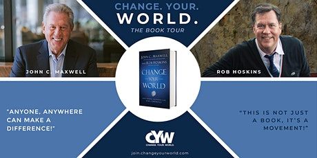 John C. Maxwell's Change Your World Book Tour tickets