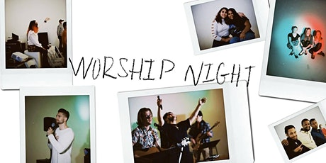 Bloom Church Night of Worship (7PM) tickets