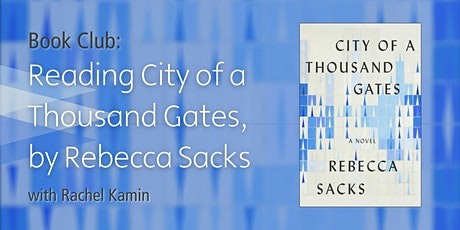 Book Club: Reading of City of a Thousand Gates, by Rebecca Sacks tickets
