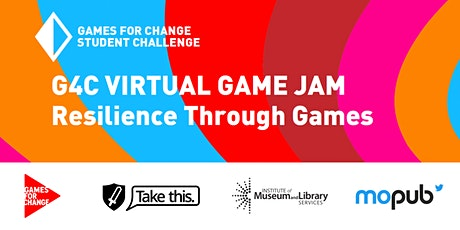G4C Student Challenge National Game Jam: Resilience Through Games tickets