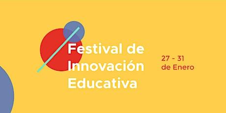 Festival de Innovación Educativa: Sonora 2021 entradas