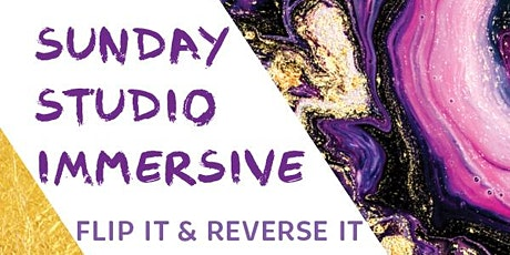 Sunday Studio Immersive: Flip It and Reverse It tickets