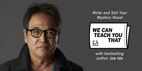 We Can Teach You That with Joe Ide: How to Write & Sell Your Mystery Novel tickets
