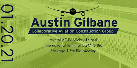 Austin Gilbane VIRTUAL CGMP 5 Bid Package 1 Pre-Bid Meeting tickets