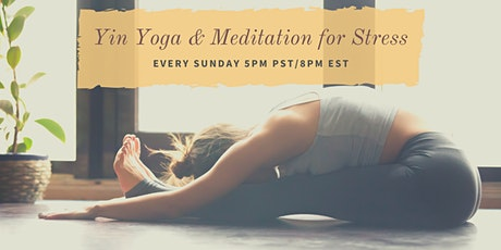 Live Yin Yoga + Meditation for Stress tickets