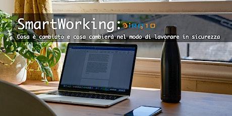 Smartworking: cosa è cambiato e cosa cambierà nel modo di lavorare biglietti