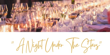 """A Night Under the Stars""- Chef's Table Experience tickets"