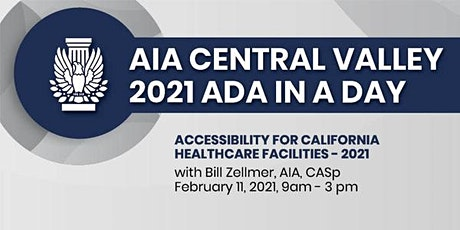 ADA In A Day: Accessibility for California Healthcare Facilities – 2021 tickets