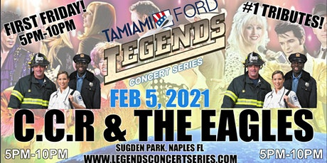"Tamiami Ford Legends Concert ""First Friday"" 2-5-2021- CCR & The Eagles tickets"