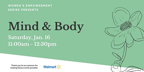 Women's Empowerment Series: ​Mind and Body tickets