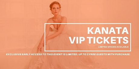 Kanata Pop Up Wedding Dress Sale VIP Early Access tickets