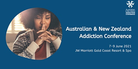 Australian & New Zealand Addiction Conference tickets