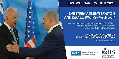 The Biden Administration and Israel: What Can We Expect? tickets