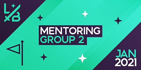 Limit Break Roundtable 2021 - Mentoring (Group 2) tickets