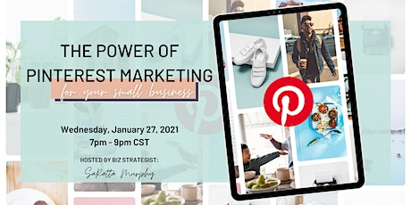 The Power of Pinterest Marketing for Your Small Biz tickets