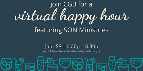 VIRTUAL Happy Hour w/ SON Ministries - 1/28/2021 tickets