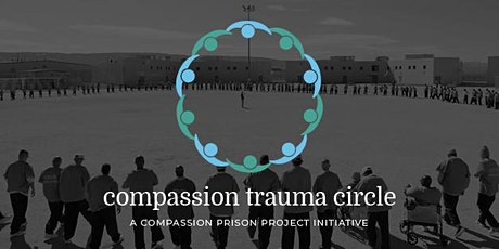 Compassion Trauma Circle #13 tickets