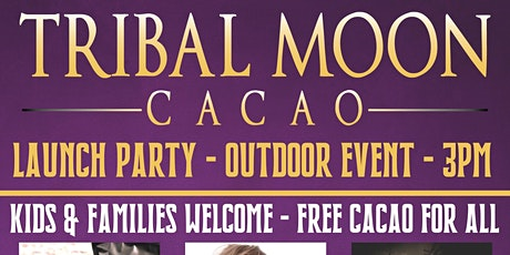 Tribal Moon Cacao Launch Party tickets