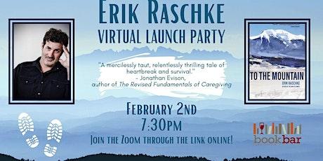 To the Mountain: Erik Raschke Virtual Launch Party tickets