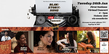 BLAK:STORY:SONG - A First Nations live stream concert tickets