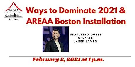 Dominate 2021 & AREAA Boston Installation tickets