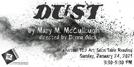 DUST - A Staged Reading On Zoom tickets