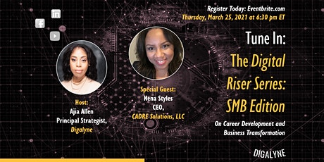 The Digital Riser Series | Business Transformation with Nena Styles tickets
