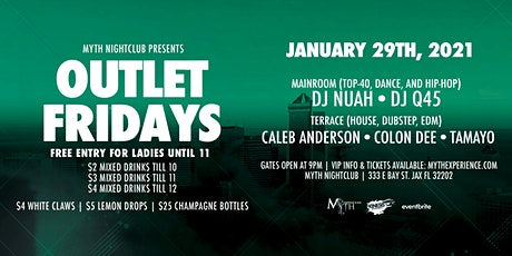 Outlet Fridays at Myth Nightclub | Friday 1.29.21 tickets